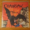 Chainsaw (Ger) Hell's Burnin' Up! LP