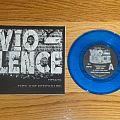 "Vio-lence They Just Keep Killing 7"""