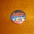 Ruthless - Pin / Badge - Ruthless - Button