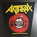 Anthrax - Patch - Anthrax - Make Me Laugh Back Patch
