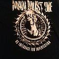 Man Must Die - TShirt or Longsleeve - Shirt
