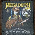 Megadeth - so far, so good... so what! Patch