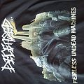 Deceased Fearless Undead Machines shirt