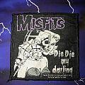 Misfits Die Die My Darling