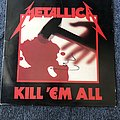 Metallica Kill Em All LP (Signed)