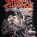 Eternal Champion TShirt or Longsleeve