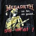 "Megadeth - ""So far, so good, so what"" Tank Top TShirt or Longsleeve"