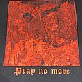 "Hell ""Pray no more"""