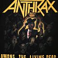 Anthrax - Among The Living Dead 2013 shirt