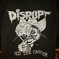 Disrupt - Rid The Cancer