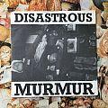 "Disastrous Murmur - Tape / Vinyl / CD / Recording etc - Disastrous Murmur - 7"" 1989"