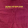 Blood Has Been Shed - TShirt or Longsleeve - Blood has been shed shirt