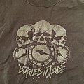 Buried Inside - TShirt or Longsleeve - Buried inside shirt
