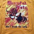Mercyful Fate - TShirt or Longsleeve - Mercyful Fate - Dont break the oath t-shirt