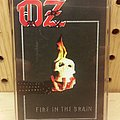 Oz - Fire in the Brain (Tape) Tape / Vinyl / CD / Recording etc