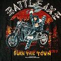 """Battleaxe - TShirt or Longsleeve - Battleaxe """"Burn This Town"""" Shirt XL"""