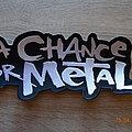"A Chance For Metal ""Logo Backshape"" Patch"