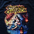 "Eternal Champion - TShirt or Longsleeve - Eternal Champion - ""Ravening Iron"" Shirt"