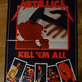 """Metallica """"Kill 'Em All"""" A2 Poser Other Collectable"""