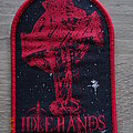 """Idle Hands - """"Don't Waste Your Time"""" Patch"""