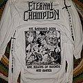 Eternal Champion - TShirt or Longsleeve - Eternal Champion - Retaliator longsleeve
