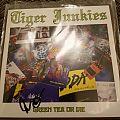 Tiger Junkies - Green Tea or Die Signed by Joel Grind