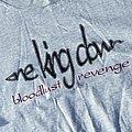 One King Down - Bloodlust Revenge shirt