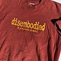 Disembodied - If God Only Knew The Rest Were Dead TShirt or Longsleeve