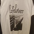 Lifelover TShirt or Longsleeve