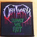 "Obituary ""slowly we rot"" woven patch"