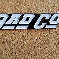 Bad Company  metal shaped pin speld badge