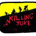 KILLING JOKE  patch k63 new  10X7.5