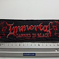 Immortal - Patch - Immortal damned in black official 2001 strip used737--6x20