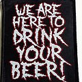 Alestorm we are here to drink your beer patch used678  10 x 12.5 cm