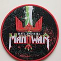 Manowar - Patch - Manowar hail and kill  patch m390 red border