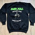 Overkill - TShirt or Longsleeve - 1989 Overkill We Don't Care What You Say Sweater L