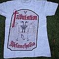 Tribulation: Melancholia