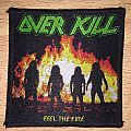 Overkill Feel The Fire Woven Patch