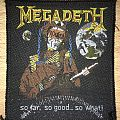 Vintage Megadeth So Far, So Good, So What! Woven Patch