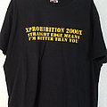 XProhibition 2000X shirt