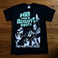 War From A Harlots Mouth T-Shirt