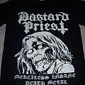 Bastard Priest - TShirt or Longsleeve - Merciless Insane Death