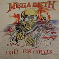 Megadeth I Kill For Thrills