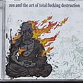 Total Fucking Destruction Zen and the art of...