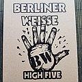 Berliner Weisse - Tape / Vinyl / CD / Recording etc - Berliner Weisse High five