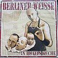 Berliner Weisse - Tape / Vinyl / CD / Recording etc - Berliner Weisse In Toifels Küche