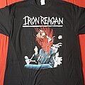 Iron Reagan - TShirt or Longsleeve - Iron Reagan The tyranny of will