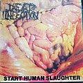 Dead Infection - Tape / Vinyl / CD / Recording etc - Dead Infection Start human slaughter