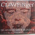 Clawfinger - Tape / Vinyl / CD / Recording etc - Clawfinger Deafer dumber blinder