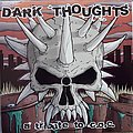 Various Dark Thoughts (A tribute to C.O.C.)